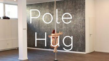 Pole Hug