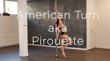 American Turn aka Pirouette