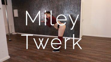 Miley Twerk
