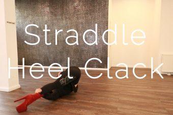 Straddle Heel Clack