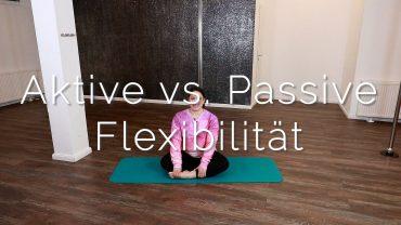 Aktive vs. passive Flexibilität